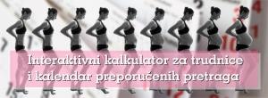 Kalkulator za trudnice i kalendar preporučenih pretraga