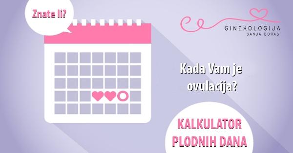 Kalkulator plodnih dana (ovulacije)